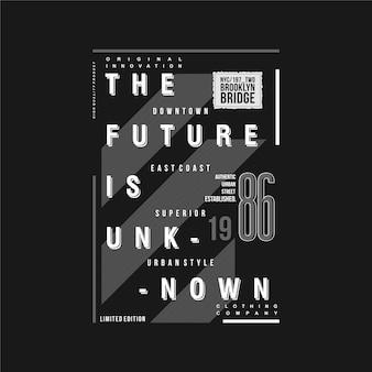 L'avenir est la conception de vecteur de typographie graphique de cadre de texte inconnu