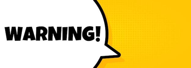 Avertissement. bannière de bulle de discours avec texte d'avertissement. haut-parleur. pour les affaires, le marketing et la publicité. vecteur sur fond isolé. eps 10.