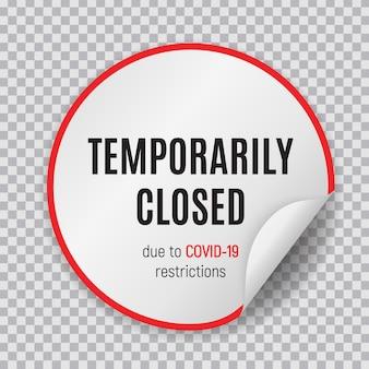 Avertissement d'information temporairement fermé signe de nouvelles du coronavirus. illustration