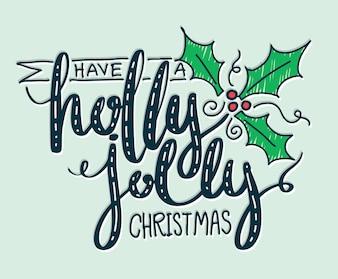 Avoir un lettrage de Noël holly jolly