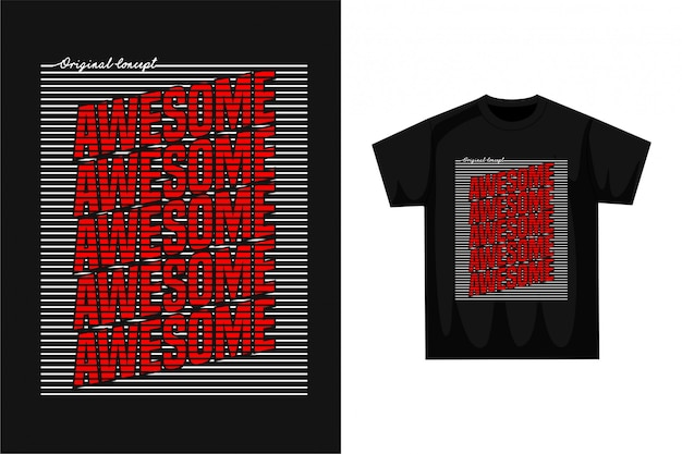 Awesome - t-shirt graphique