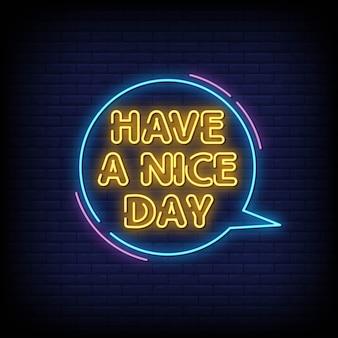 Ayez un texte de style d'enseignes au néon de nice day