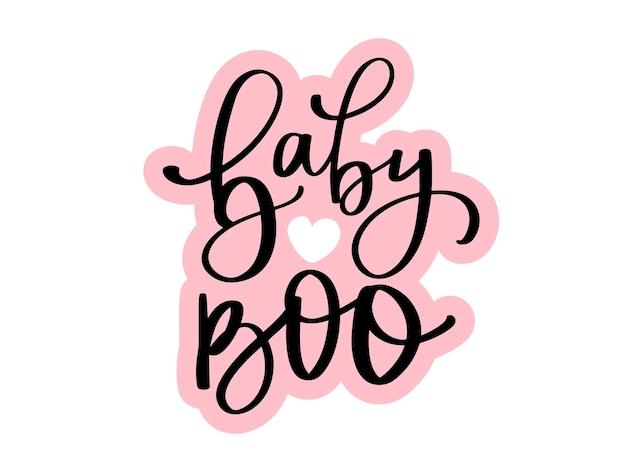 Baby boo - citations vectorielles d'halloween. phrase de lettrage dessiné à la main. calligraphie au pinceau moderne. 31 octobre