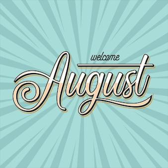 Bacground bienvenue août avec lettrage à la main