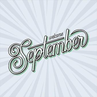 Bacground bienvenue septembre avec lettrage à la main