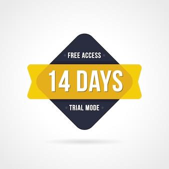 Badges d'essai gratuits. accès de 14 jours. autocollants de bannière