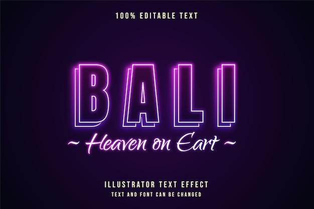 Bali paradis sur terre, effet de texte modifiable dégradé rose style de texte néon violet