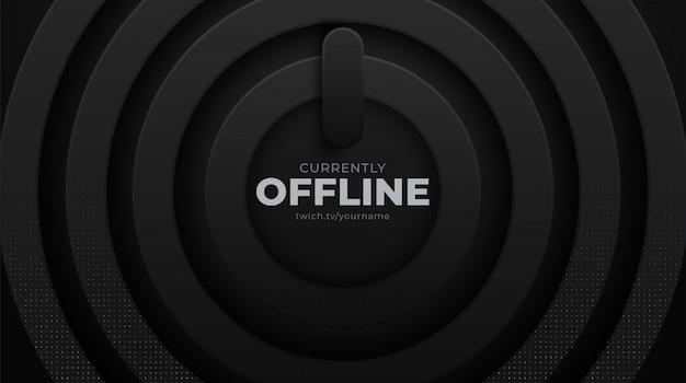 Bannière d'arrière-plan de streaming actuellement hors ligne