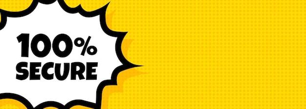 Bannière de bulle de dialogue sécurisée à 100 pour cent. style comique rétro pop art. texte 100% sécurisé. pour les affaires, le marketing et la publicité. vecteur sur fond isolé. eps 10.
