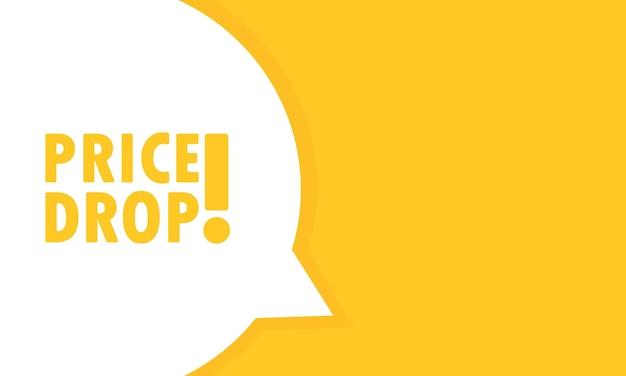 Bannière de bulle de discours de baisse de prix. peut être utilisé pour les affaires, le marketing et la publicité. texte de promotion de baisse de prix. vecteur eps 10. isolé sur fond blanc