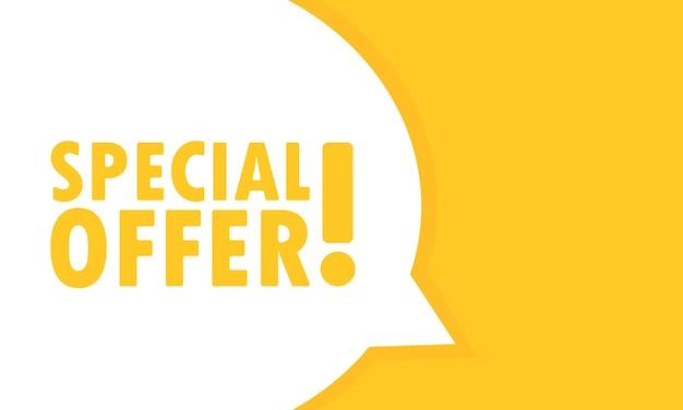 Bannière de bulle de discours offre spéciale. peut être utilisé pour les affaires, le marketing et la publicité. vecteur eps 10. isolé sur fond blanc.