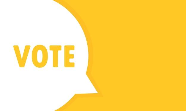 Bannière de bulle de discours de vote. peut être utilisé pour les affaires, le marketing et la publicité. vecteur eps 10. isolé sur fond blanc.