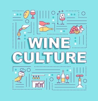 Bannière de concepts de mot culture du vin. qualités des boissons alcoolisées au raisin. boisson de qualité supérieure. infographie avec des icônes linéaires sur fond bleu. typographie isolée. illustration de couleur rvb de contour vectoriel