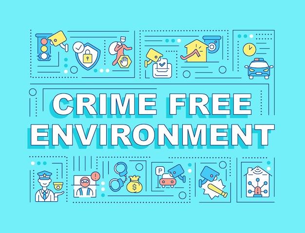 Bannière de concepts de mot environnement sans crime