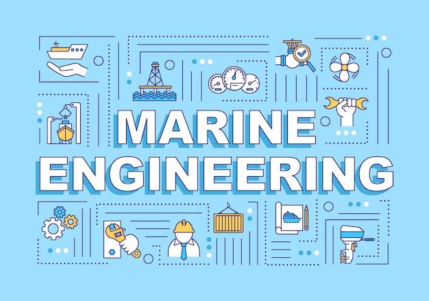 Bannière de concepts de mot génie maritime. travail dans l'industrie nautique. construction navale. infographie avec des icônes linéaires sur fond bleu. typographie isolée. illustration de couleur rvb de contour vectoriel