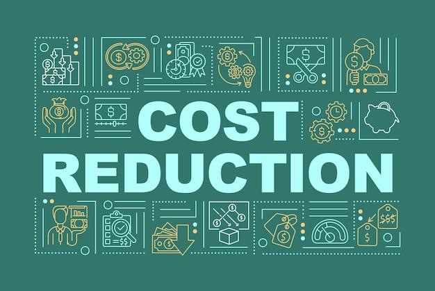 Bannière de concepts de mot réduction des coûts. diminution du budget de différentes dépenses. infographie avec des icônes linéaires sur fond vert. typographie isolée. contour illustration couleur rvb