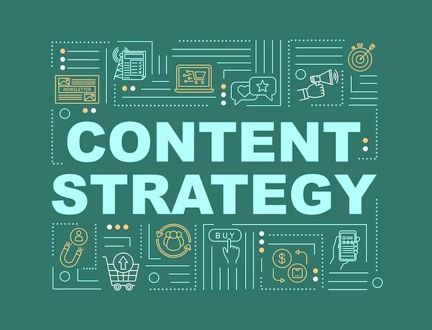 Bannière de concepts de mots de planification de stratégie de contenu. modèles smm dans le marketing numérique. infographie avec des icônes linéaires sur fond vert. typographie isolée. illustration de couleur rvb de contour vectoriel