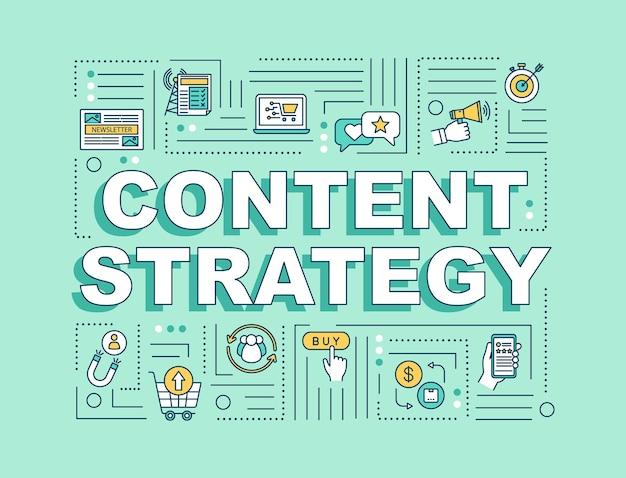 Bannière de concepts de mots de stratégie de contenu. techniques smm à la mode dans le marketing numérique. infographie avec des icônes linéaires sur fond vert. typographie isolée. illustration de couleur rvb de contour vectoriel