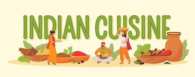 Bannière de couleur des concepts de la cuisine indienne. typographie avec de petits personnages de dessins animés. ingrédients de repas traditionnels hindous, illustration créative d'épices orientales sur blanc