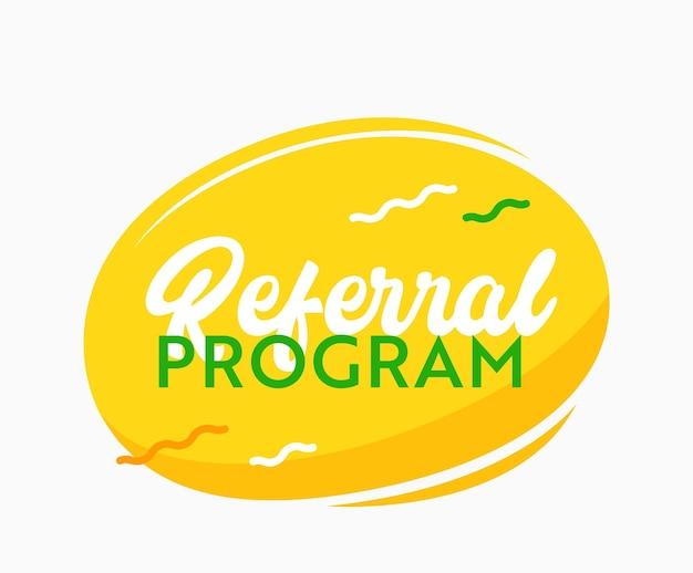 Bannière jaune du programme de parrainage avec des éléments abstraits. référez-vous à un ami emblème isolé pour une campagne publicitaire marketing