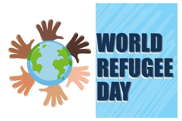 Bannière de la journée mondiale des réfugiés avec de nombreuses mains autour du globe