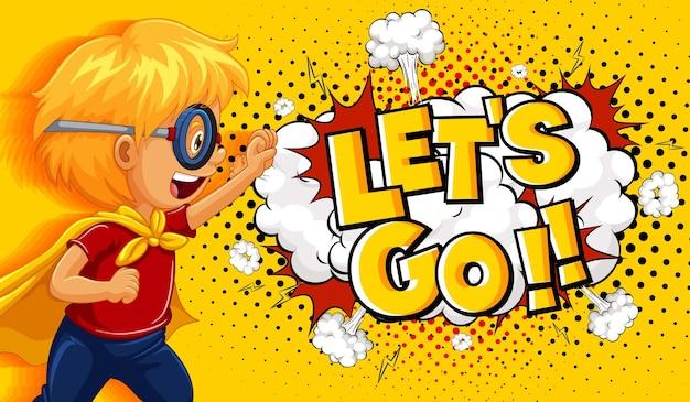 Bannière let's go mot sur explosion avec personnage de dessin animé garçon