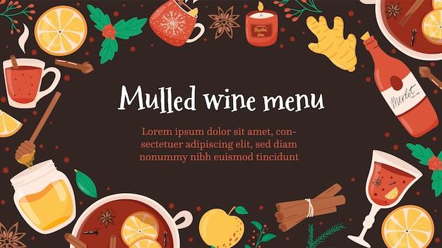 Bannière de noël pour le menu avec des ingrédients de vin chaud ou chaud