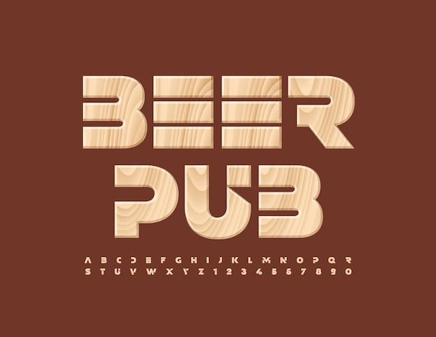 Bannière premium de vecteur beer pub tree texturé alphabet letters and numbers set police créative en bois