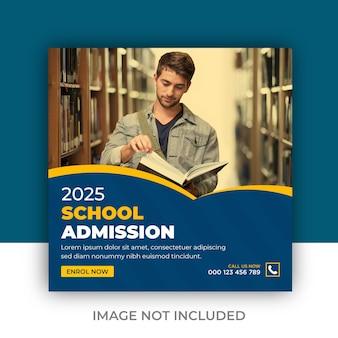 Bannière de publication instagram sur les médias sociaux pour l'admission à l'école