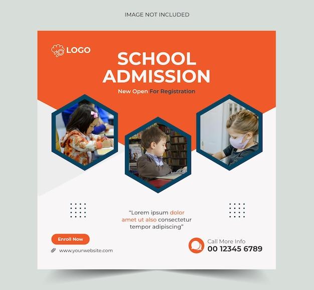 Bannière de publication de médias sociaux d'admission à l'école ou modèle de bannière de publication instagram