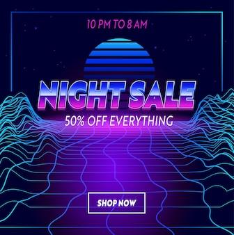 Bannière publicitaire de vente de nuit avec typographie sur style futuriste synthwave neon grid