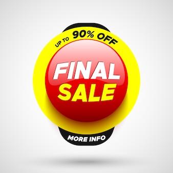 Bannière de vente finale. bouton rond rouge.