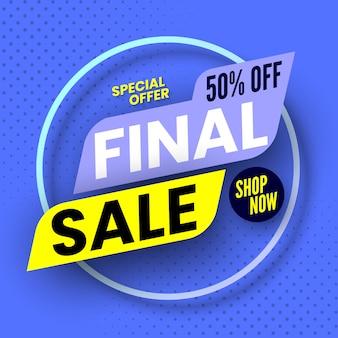 Bannière de vente finale offre spéciale, 50% de réduction.