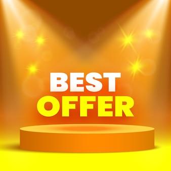 Bannière de vente de la meilleure offre sur scène pour la cérémonie de remise des prix avec des projecteurs. piédestal rond.