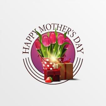 Bannière de voeux ronde pour la fête des mères avec seau avec tulipes et cadeau