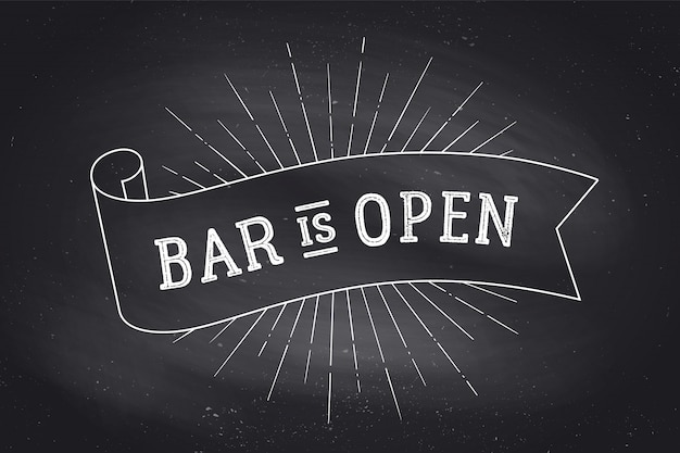 Bar ouvert. tableau noir
