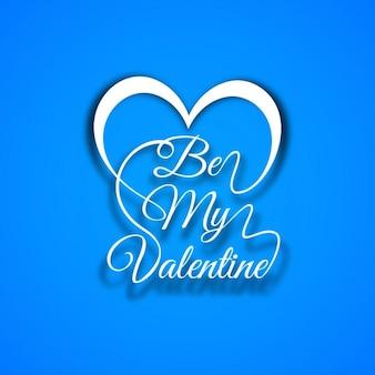 Be my valentine texte en fond bleu