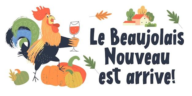 Le beaujolais nouveau est arrivé l'inscription est en français