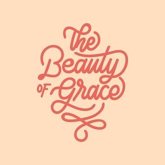 La beauté de la grâce