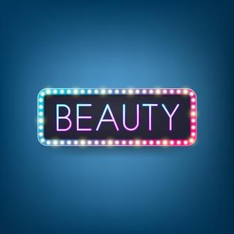 Beauté, Panneau D'affichage Avec Texte D'éclairage Au Néon, Cadre D'ampoule Rétro. . Vecteur Premium