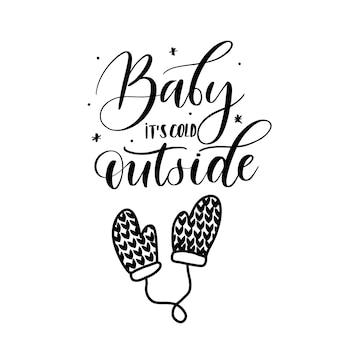 Bébé, il fait froid dehors