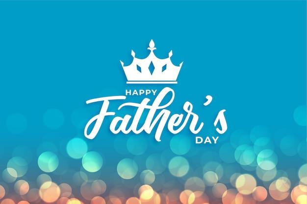 Belle carte de voeux de bokeh de fête des pères heureux