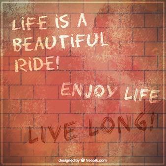 Belle citation sur un mur