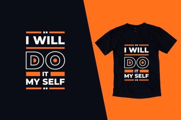 Belle conception de t-shirt citations modernes