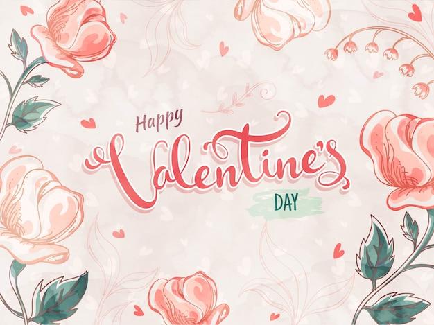 Belles fleurs roses créatives décorées avec une police happy valentine's day.