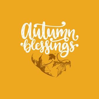 Bénédictions d'automne, lettrage à la main. illustration vectorielle de feuille d'érable pour invitation, modèle de carte de voeux festive.