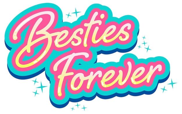 Besties forever lettrage logo