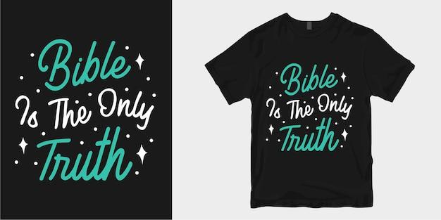 La bible est la seule vérité