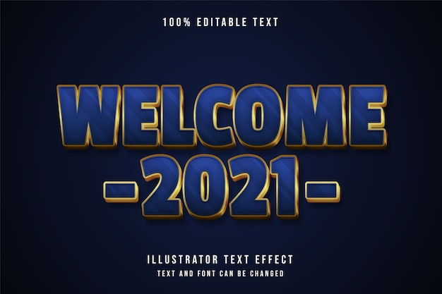 Bienvenue 2021,3d effet de texte modifiable dégradé bleu style de texte or jaune