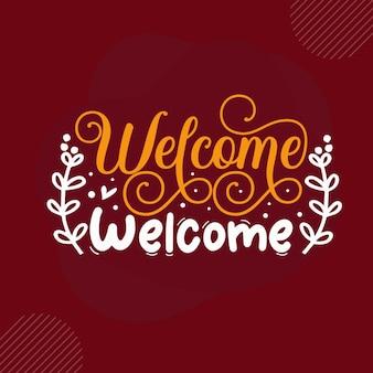 Bienvenue bienvenue premium bienvenue lettrage vector design